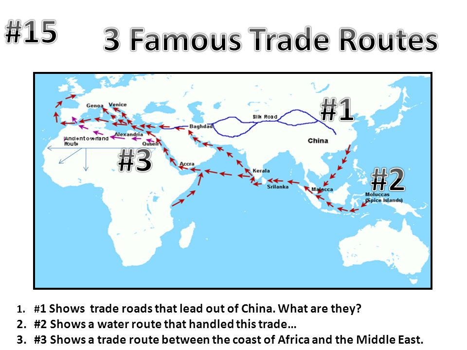 #15 3 Famous Trade Routes #1 #3 #2