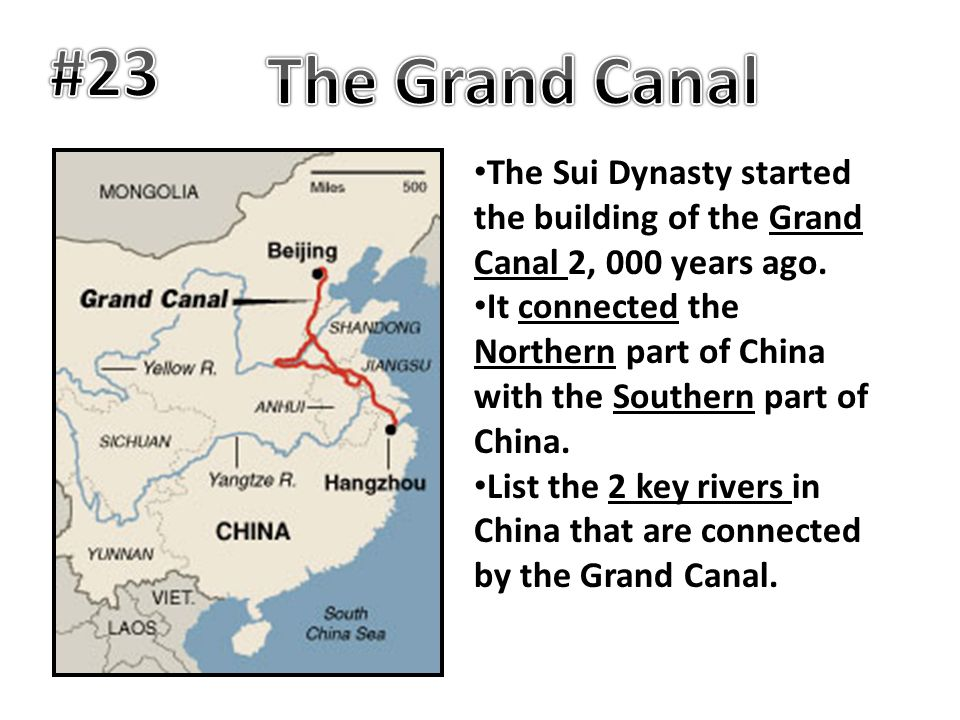 #23 The Grand Canal. The Sui Dynasty started the building of the Grand Canal 2, 000 years ago.