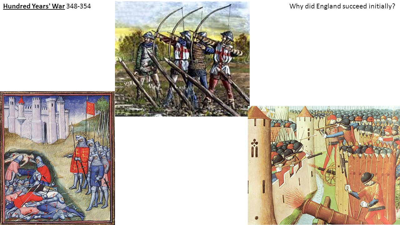 Hundred Years War 348-354 Why did England succeed initially