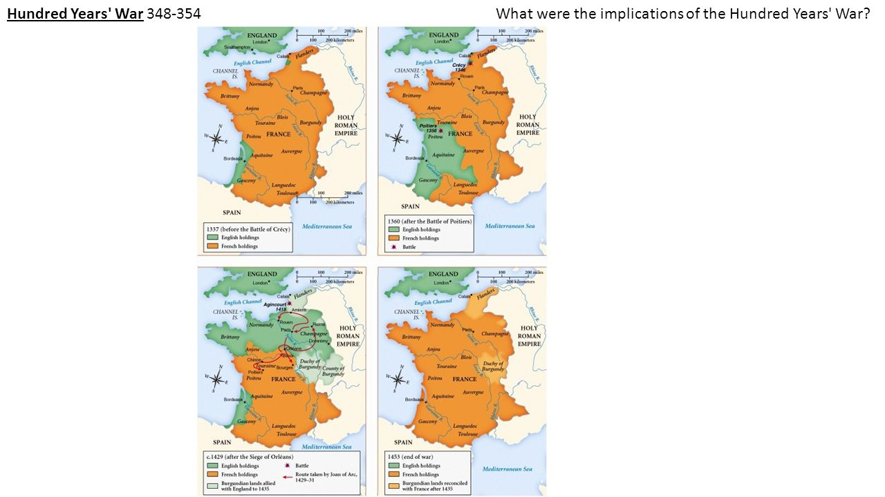 Hundred Years War 348-354 What were the implications of the Hundred Years War