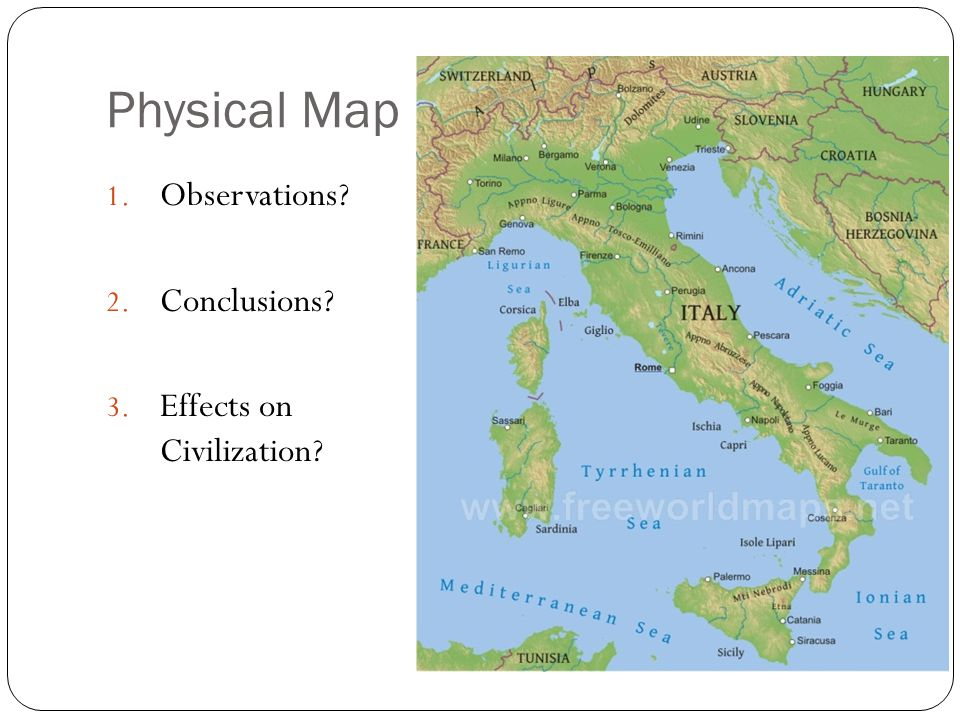 Physical Map Observations Conclusions Effects on Civilization