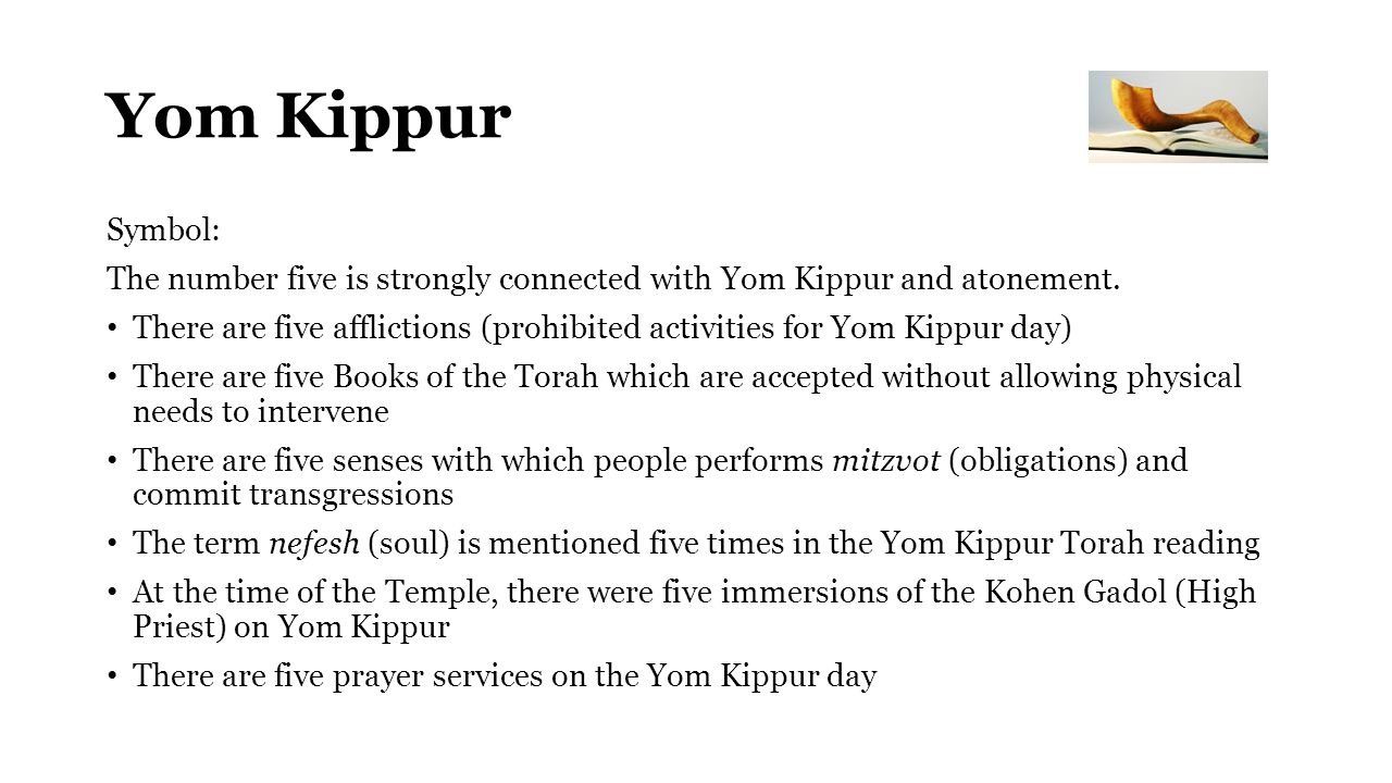 Yom Kippur Symbol: The number five is strongly connected with Yom Kippur and atonement.