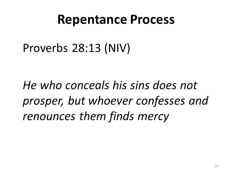 Repentance Process Proverbs 28:13 (NIV)