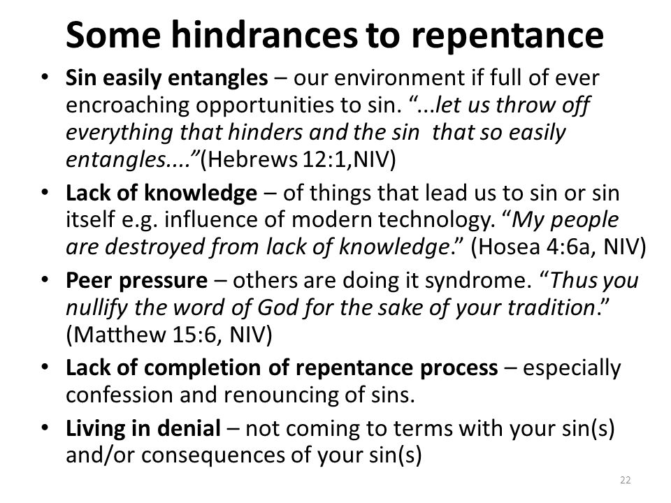 Some hindrances to repentance