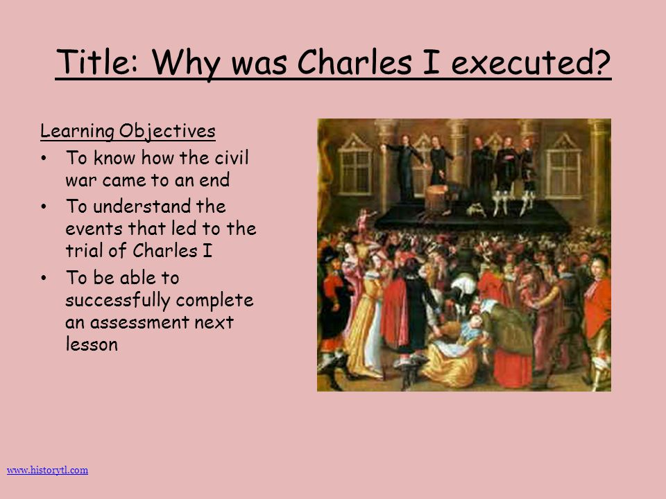 Title: Why was Charles I executed