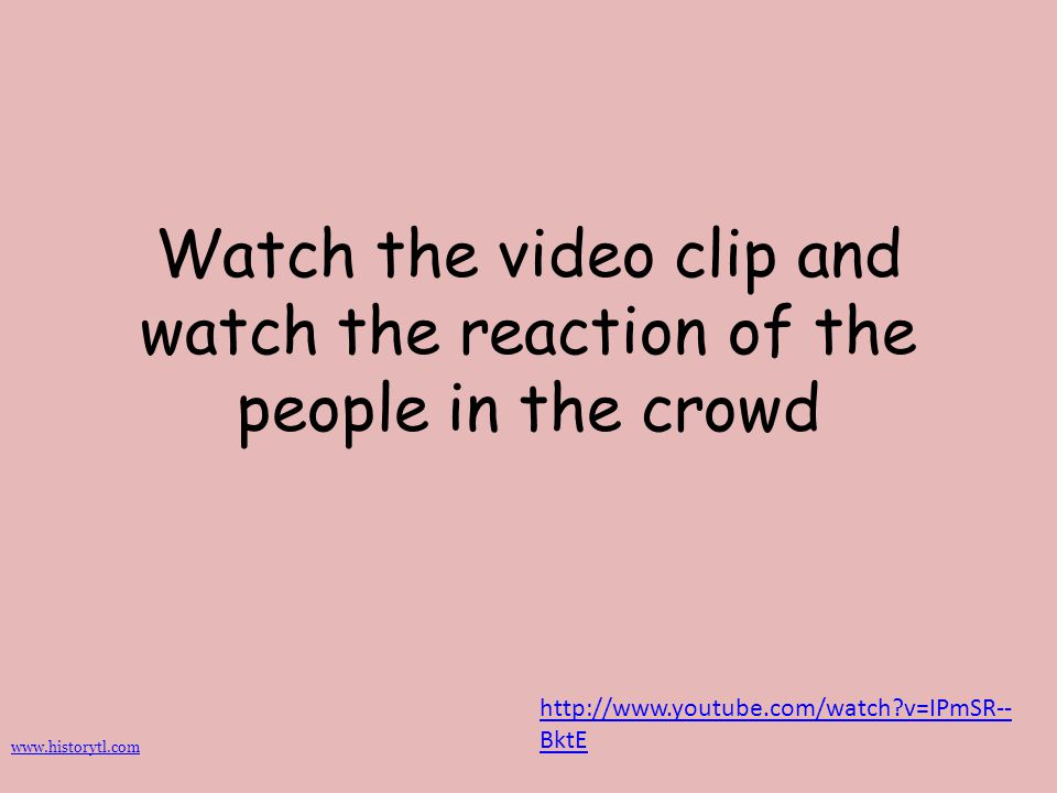 Watch the video clip and watch the reaction of the people in the crowd
