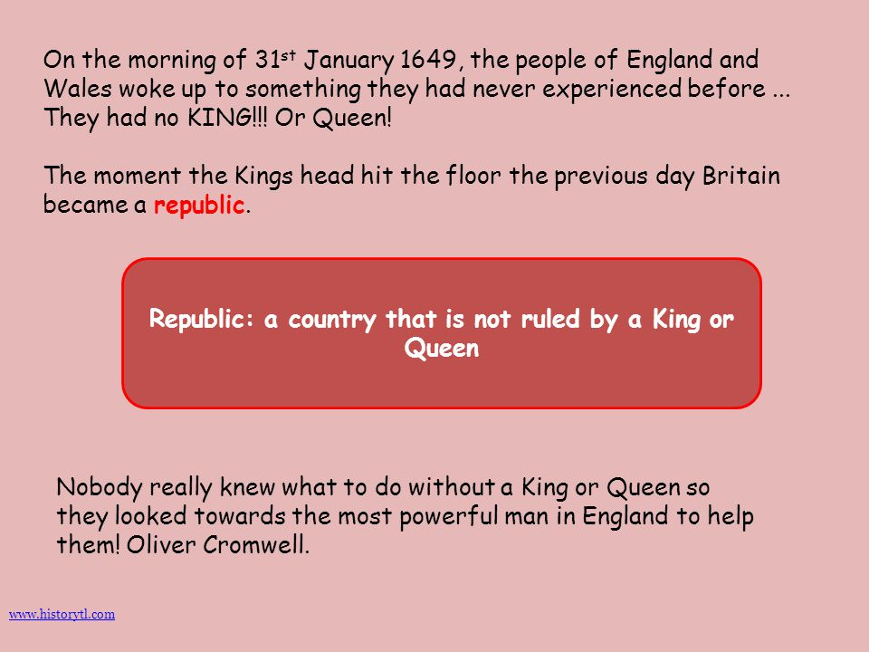 Republic: a country that is not ruled by a King or Queen