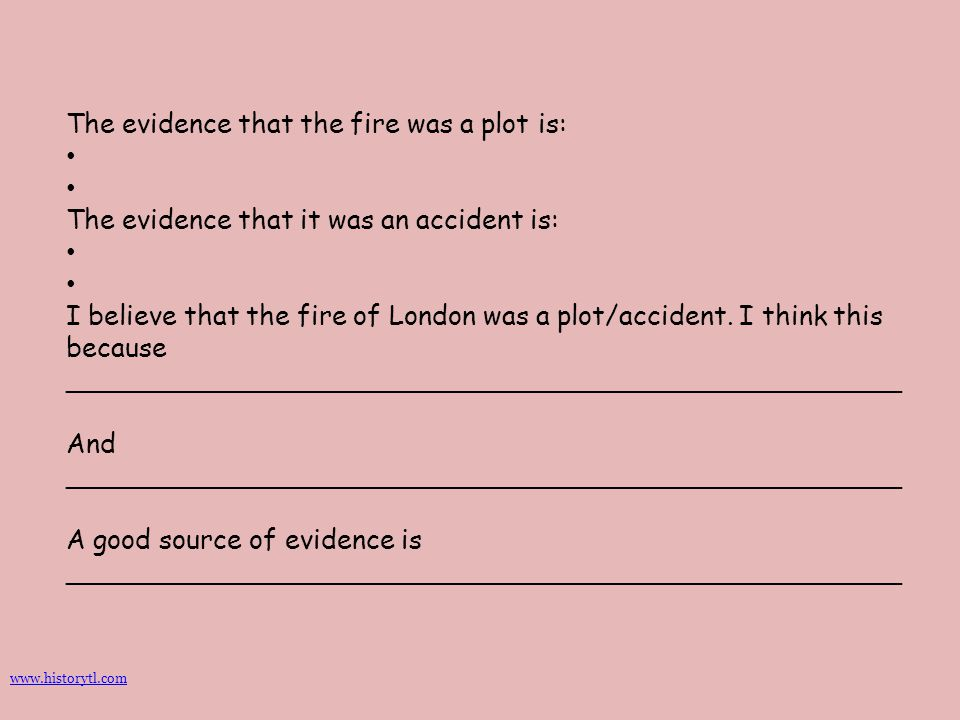 The evidence that the fire was a plot is: