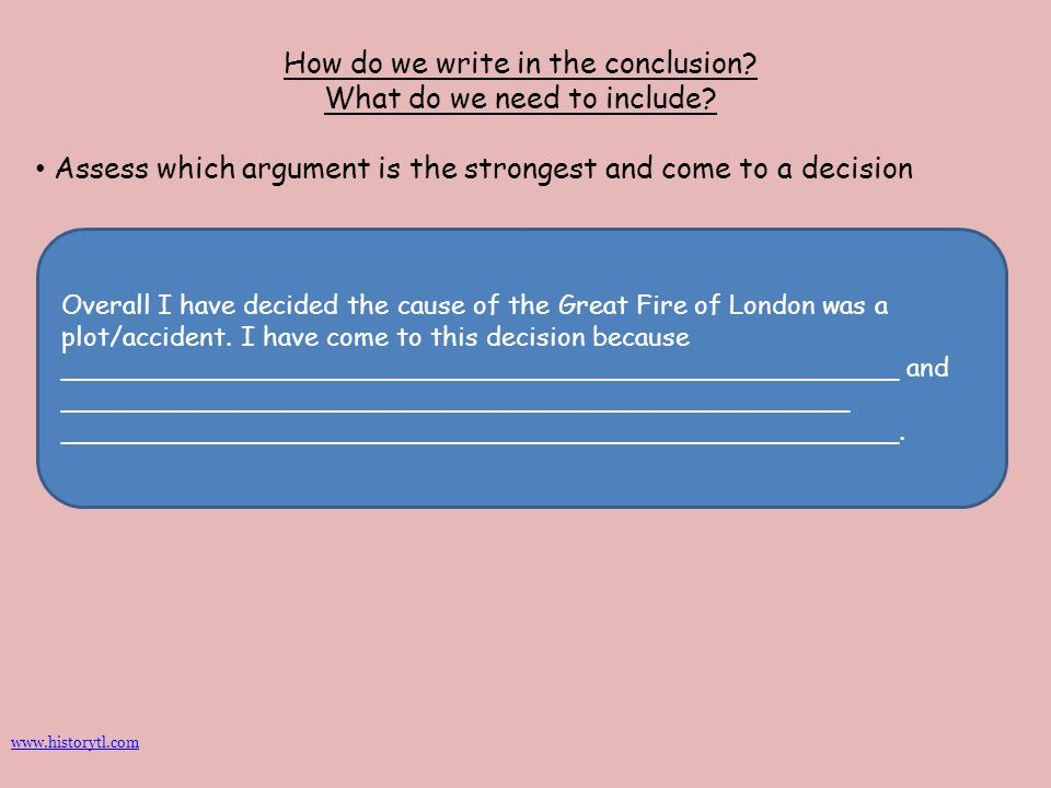 How do we write in the conclusion What do we need to include