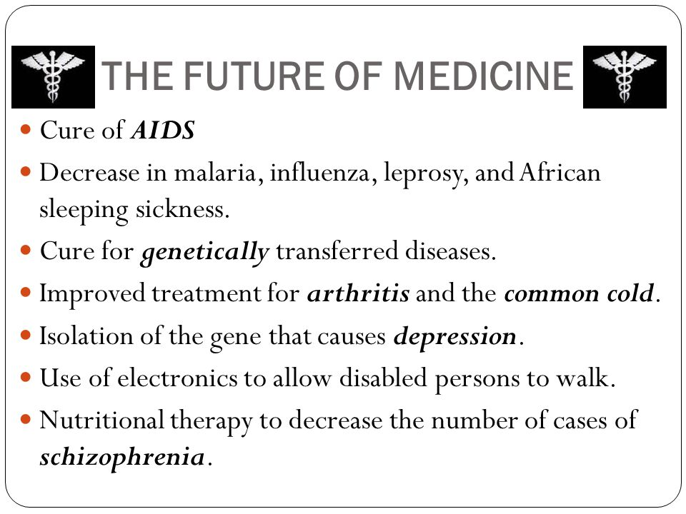 THE FUTURE OF MEDICINE Cure of AIDS
