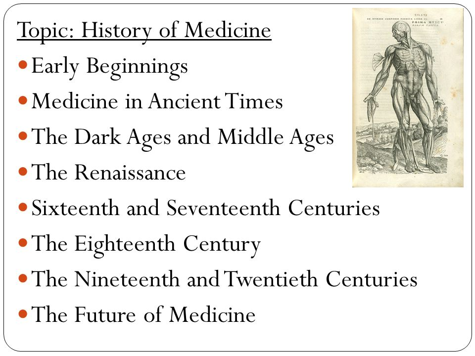 Topic: History of Medicine