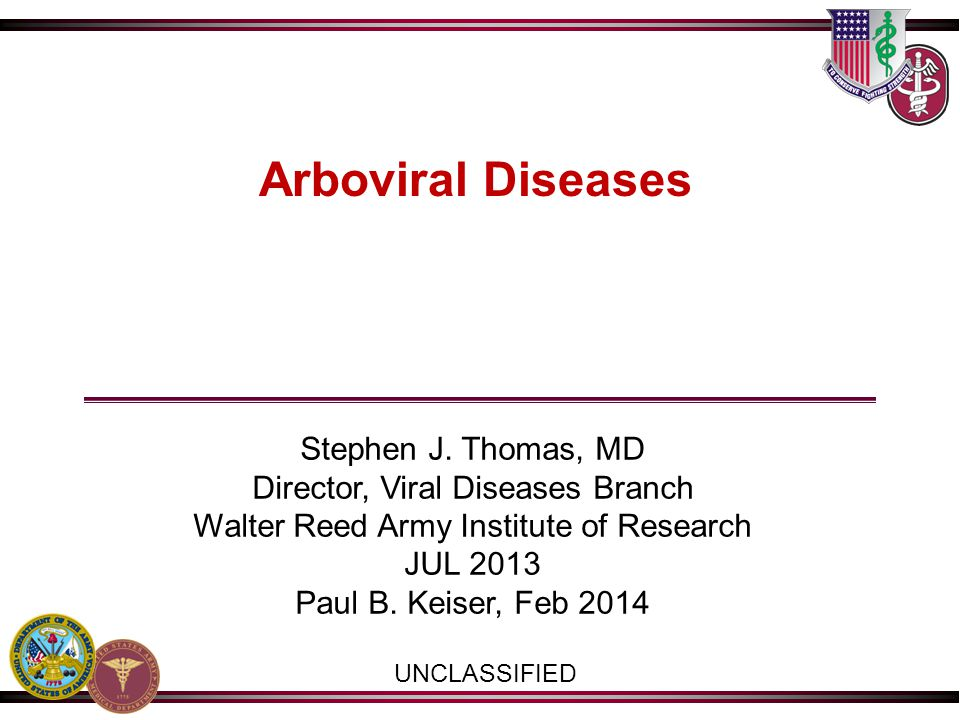 Arboviral Diseases Stephen J. Thomas, MD