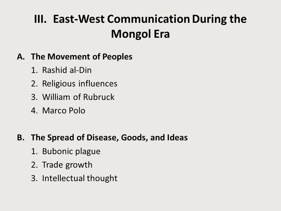 III. East-West Communication During the Mongol Era