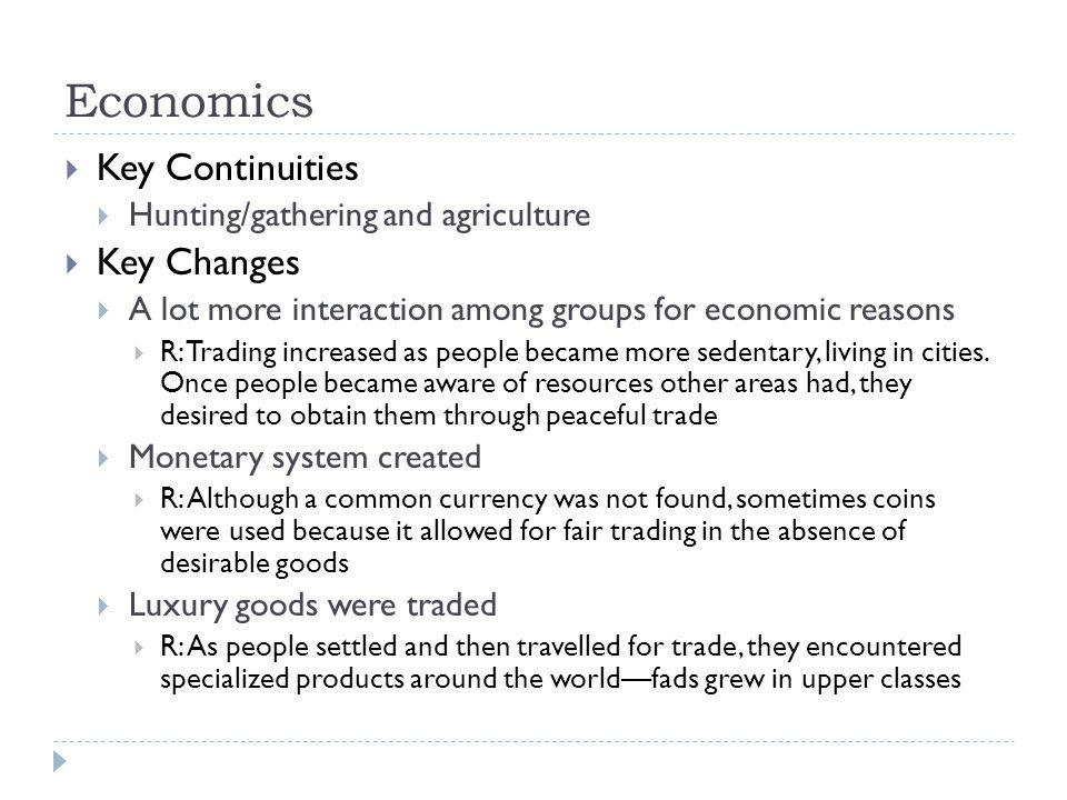 Economics Key Continuities Key Changes