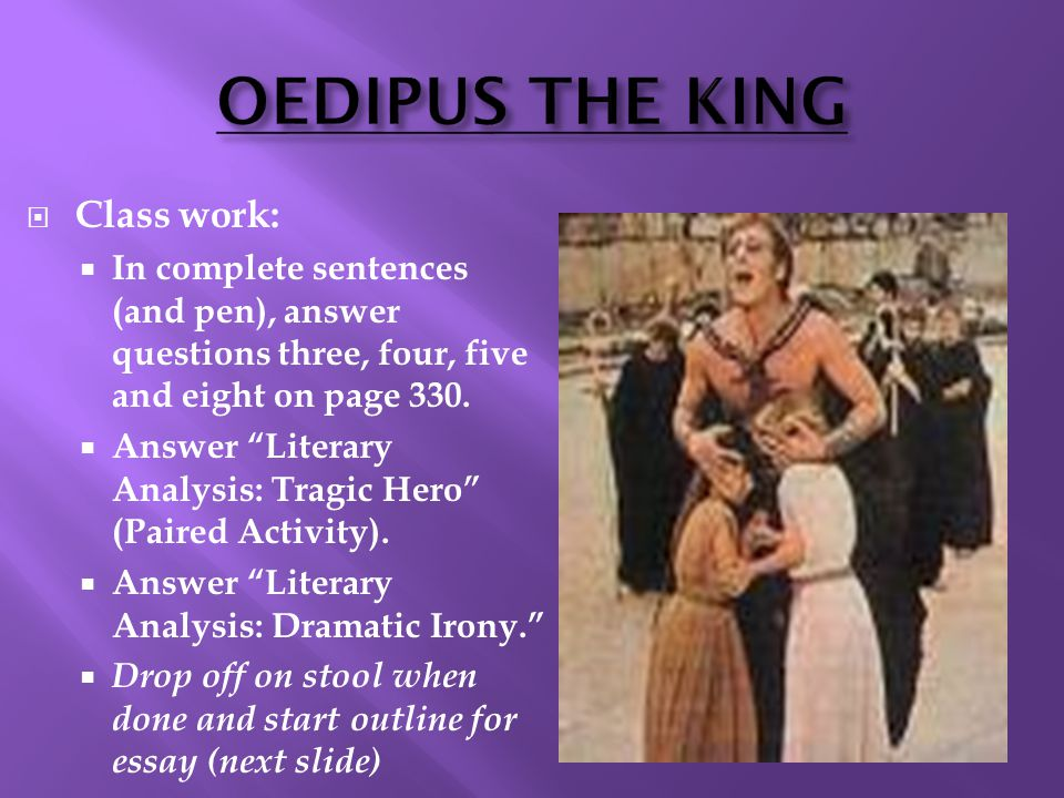 dramatic techniques in oedipus the king essay Oedipus rex follows the clear nature of a tragedy, in that it encompasses the common conventions of a greek tragedy, with ones life being controlled by fate and the gods the gods inflict ate on oedipus which leads to serious characteristic flaws including hubris, and the tragedy ends with a.