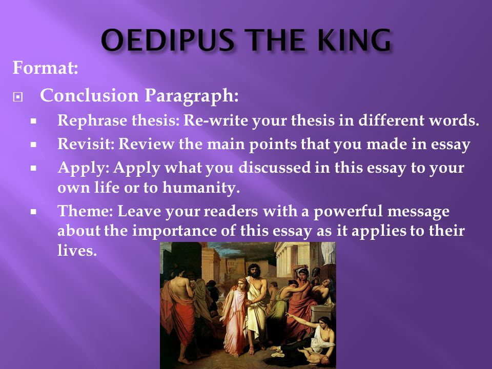 oedipus the king paper This play oedipus rex has also been called oedipus tyrannus at certain chapter in the history of attic tragedy at its best it is a tragedy par excellence to do a.