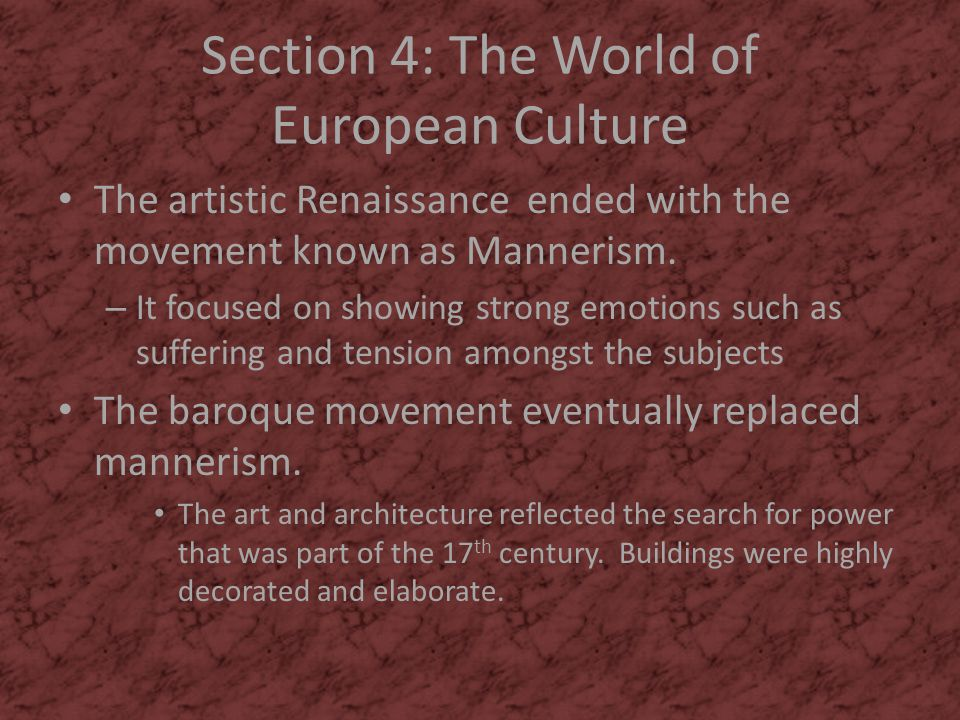 Section 4: The World of European Culture