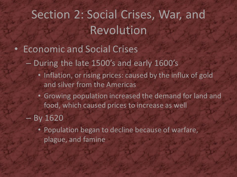 Section 2: Social Crises, War, and Revolution