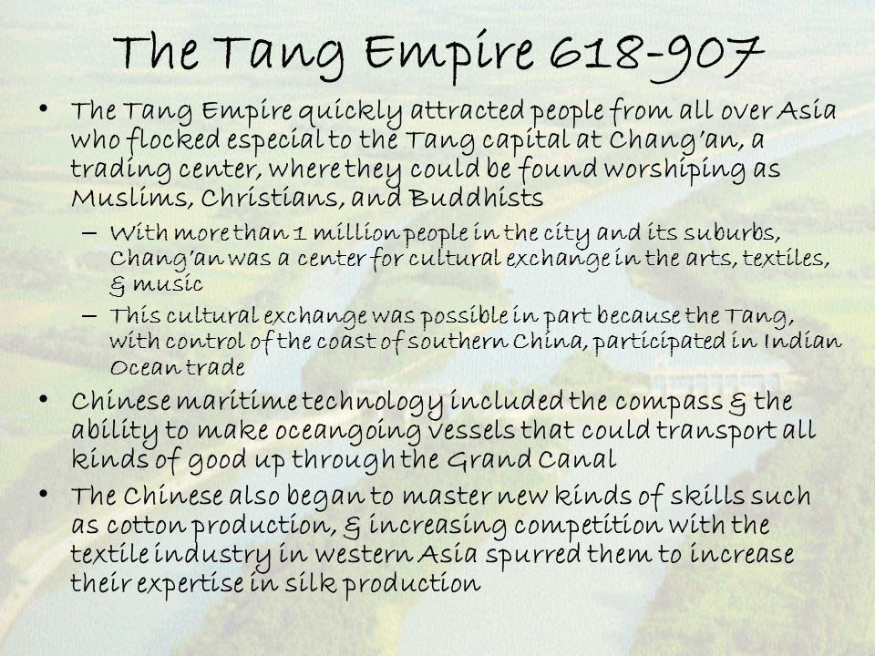 The Tang Empire 618-907