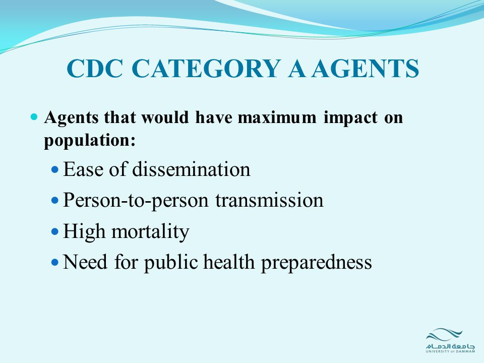 CDC CATEGORY A AGENTS Ease of dissemination