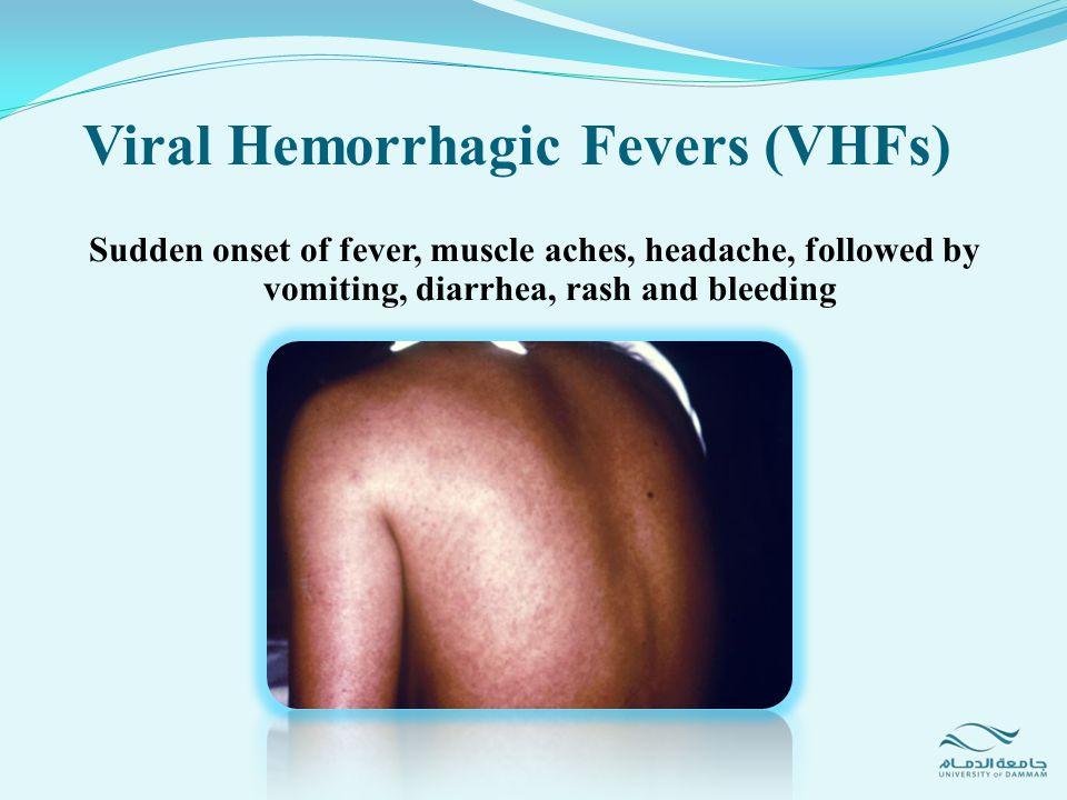 Viral Hemorrhagic Fevers (VHFs)