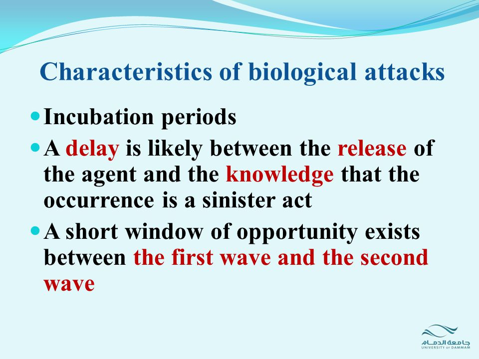 Characteristics of biological attacks