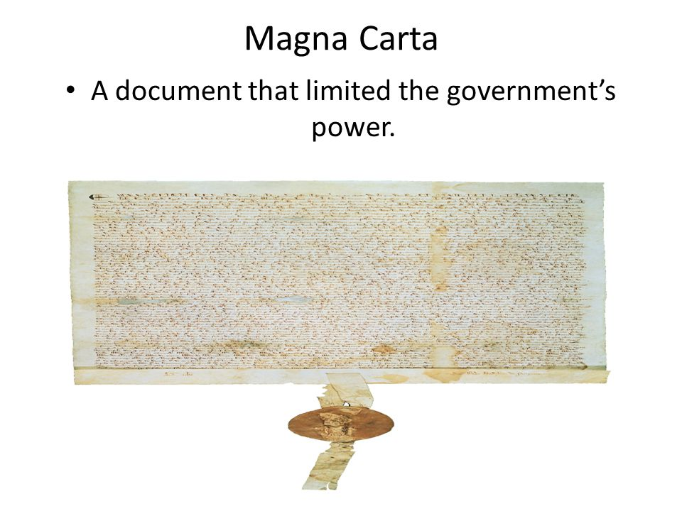 A document that limited the government's power.