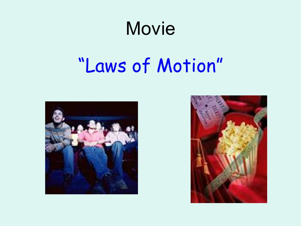 Movie Laws of Motion