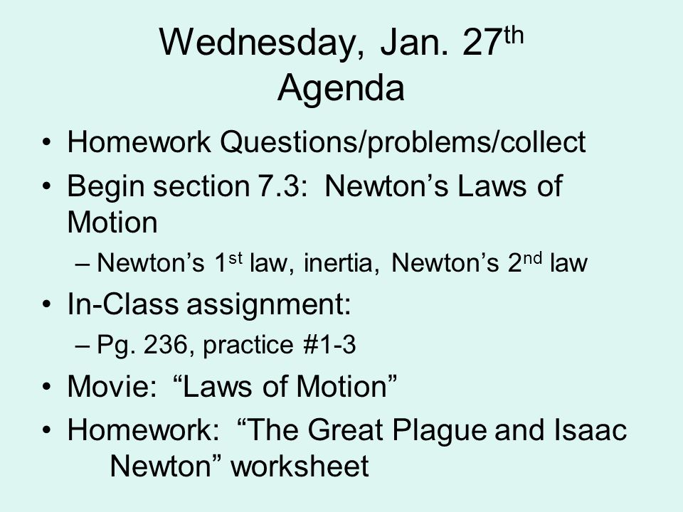 Wednesday, Jan. 27th Agenda