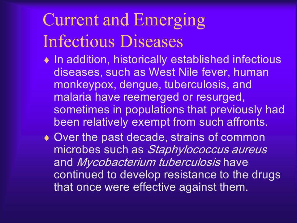 Current and Emerging Infectious Diseases