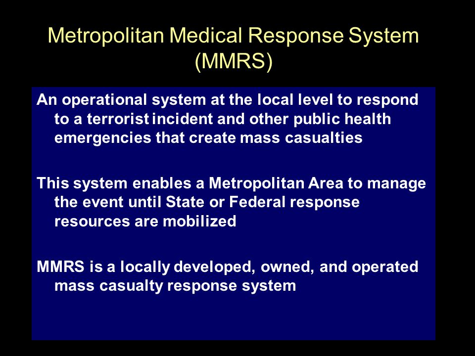 Metropolitan Medical Response System (MMRS)