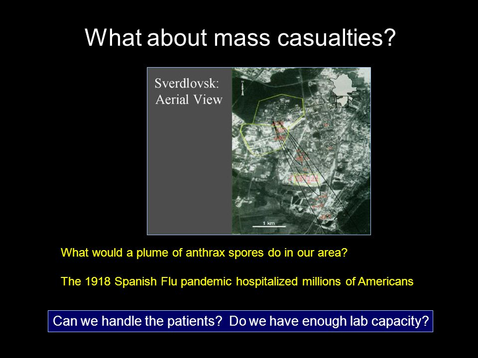 What about mass casualties