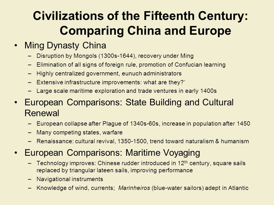 Civilizations of the Fifteenth Century: Comparing China and Europe