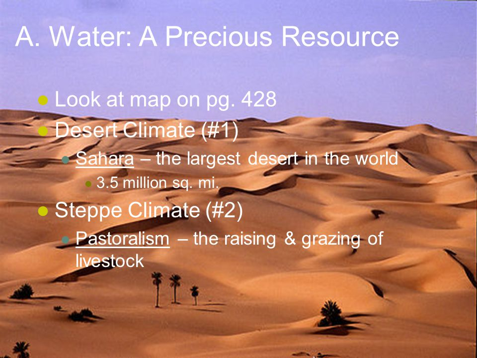 A. Water: A Precious Resource