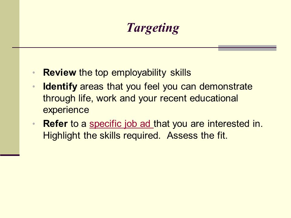 Targeting Review the top employability skills