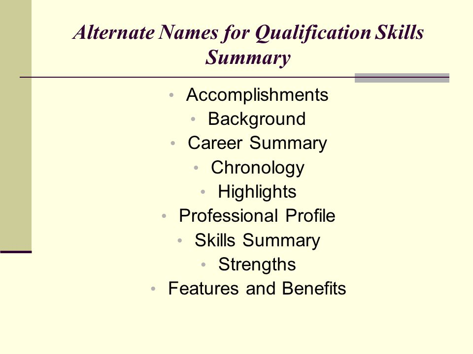 Alternate Names for Qualification Skills Summary