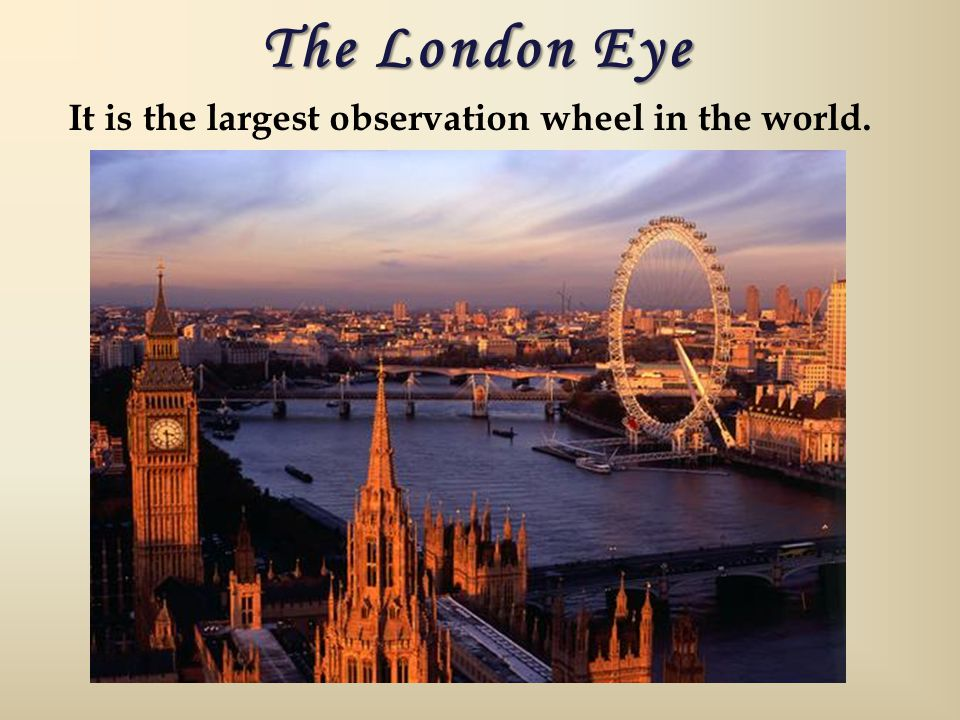 It is the largest observation wheel in the world.
