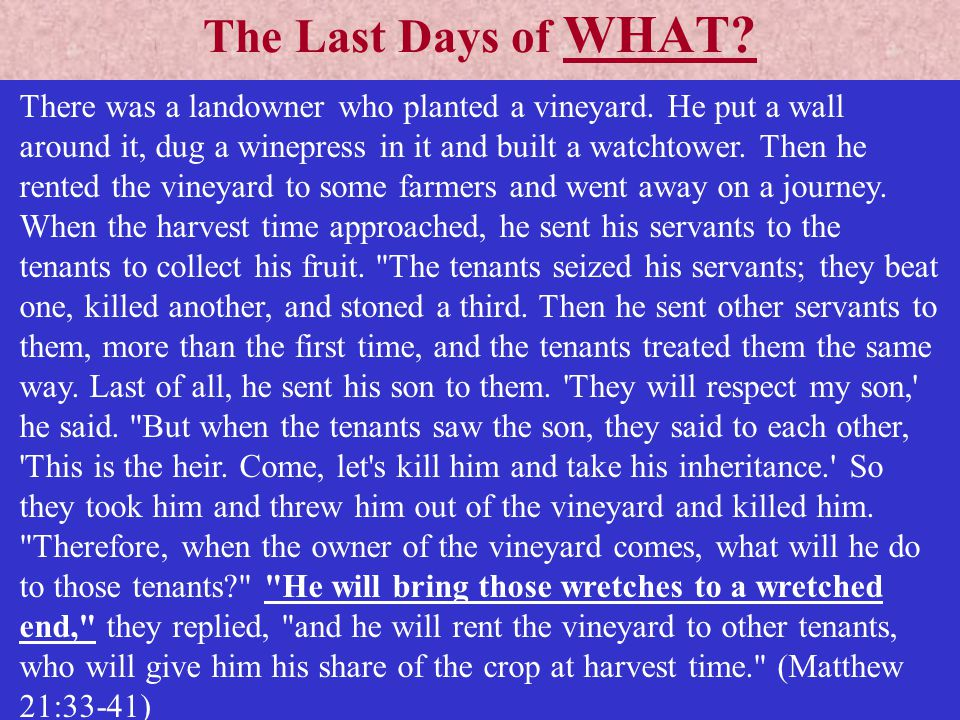 The Last Days of WHAT