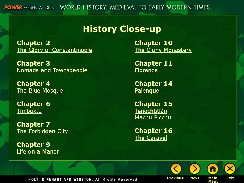 History Close-up Chapter 2 Chapter 3 Chapter 4 Chapter 6 Chapter 7