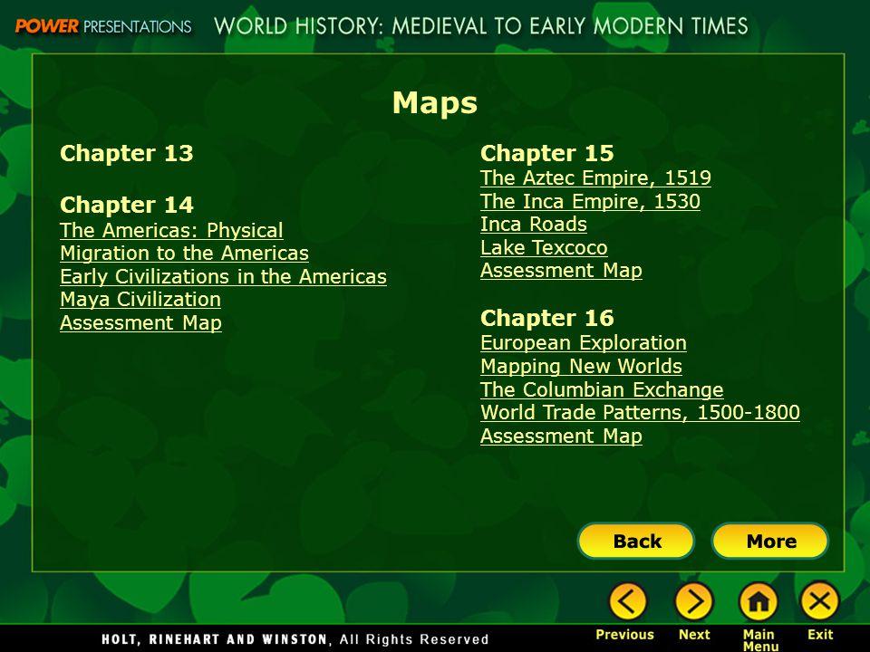 Maps Chapter 13 Chapter 14 Chapter 15 Chapter 16