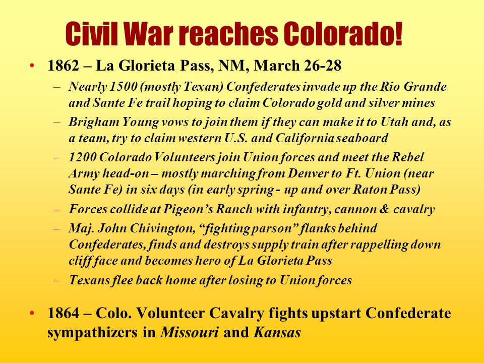 Civil War reaches Colorado!