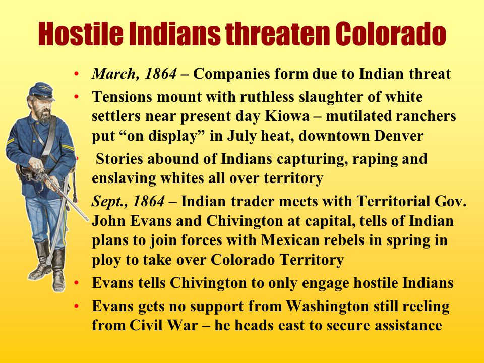 Hostile Indians threaten Colorado