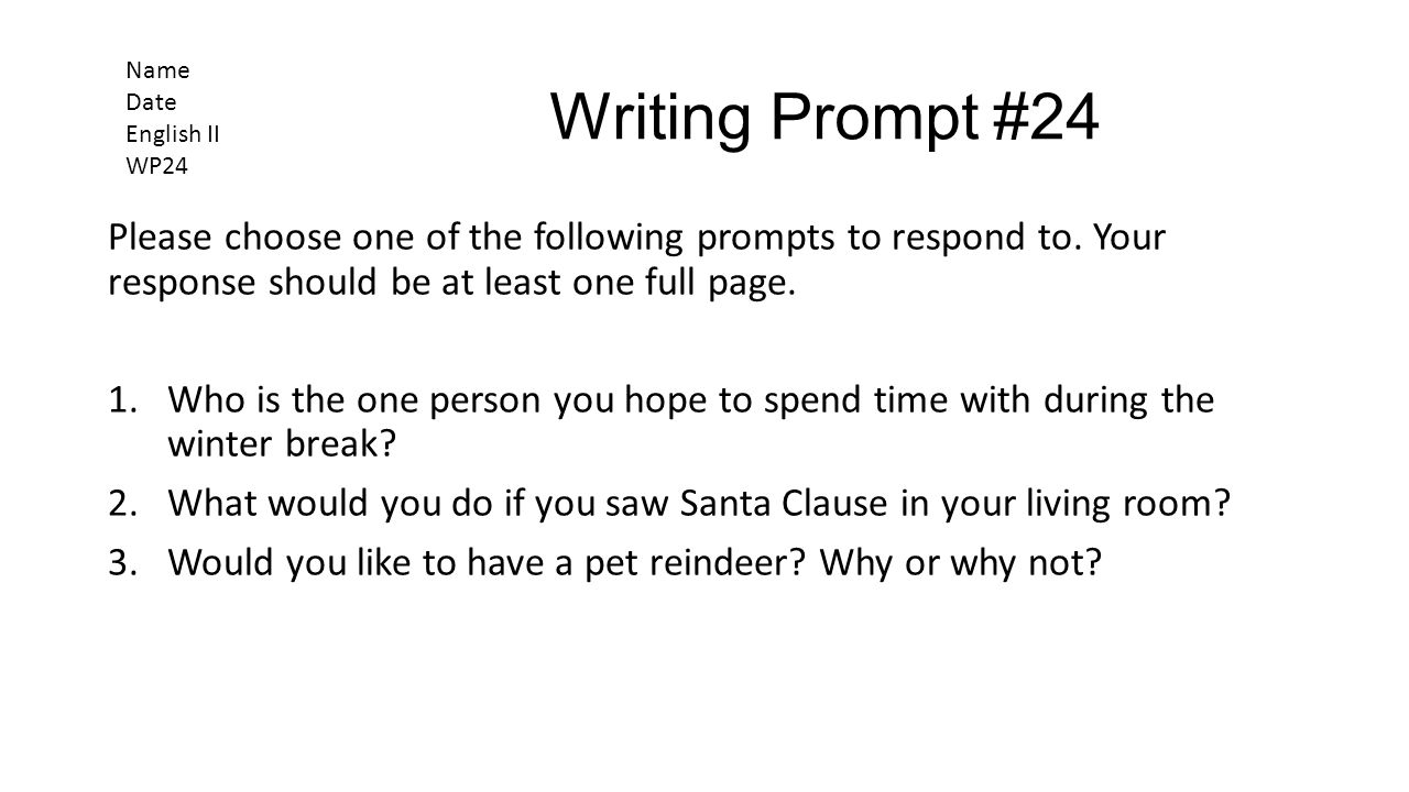 Name Date English II. WP24. Writing Prompt #24.