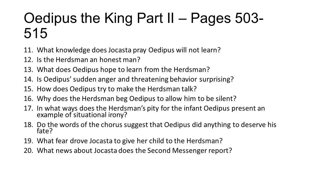 Oedipus the King Part II – Pages 503-515
