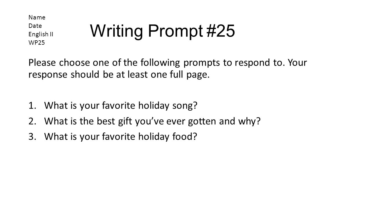 Name Date. English II. WP25. Writing Prompt #25.