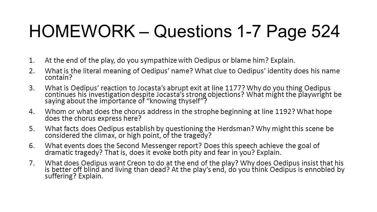 "essay questions on oedipus rex From ap english oedipus rex study guide 94 terms by bencarlson ""oedipus the king"" study questions with answers english 2201: ""oedipus the king."