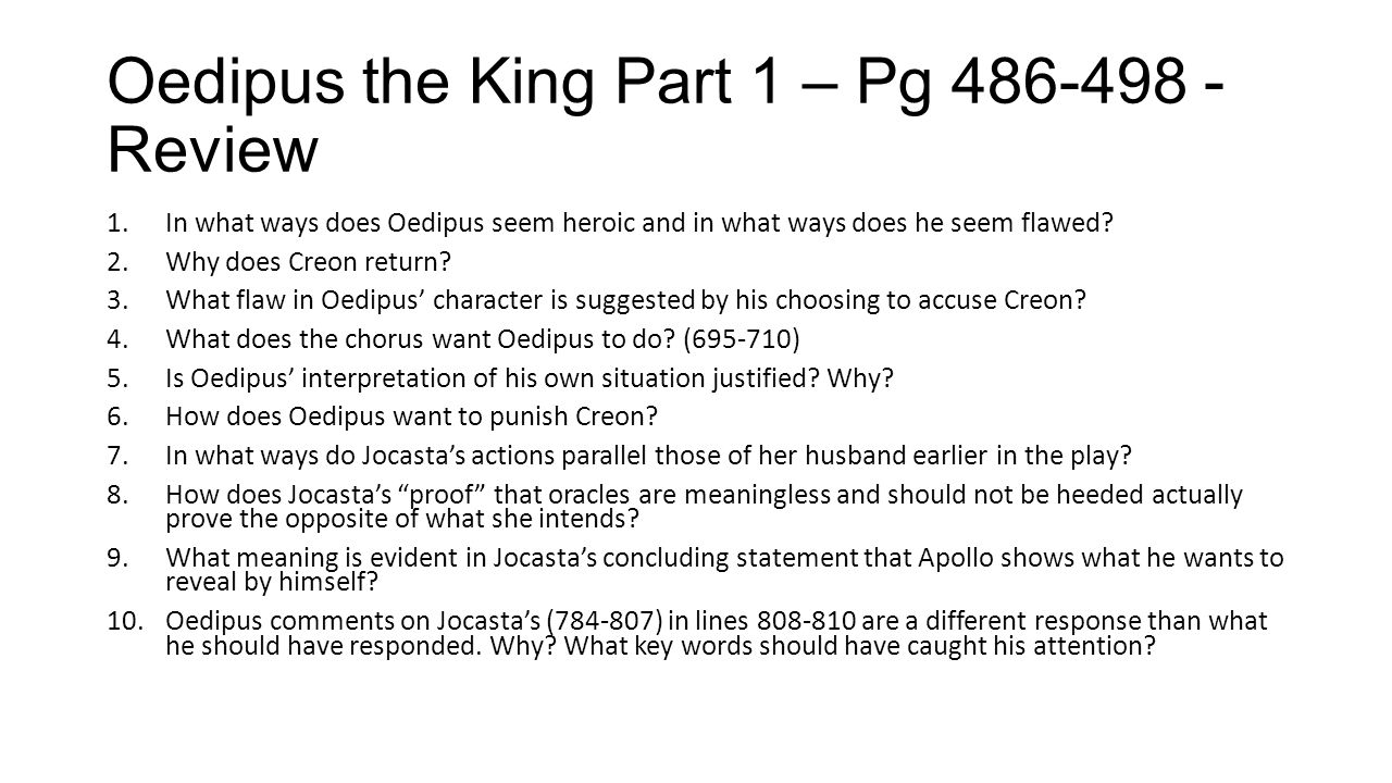 Oedipus the King Part 1 – Pg 486-498 - Review