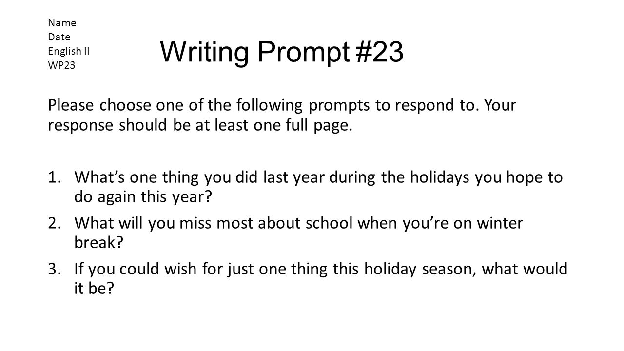 Name Date. English II. WP23. Writing Prompt #23.