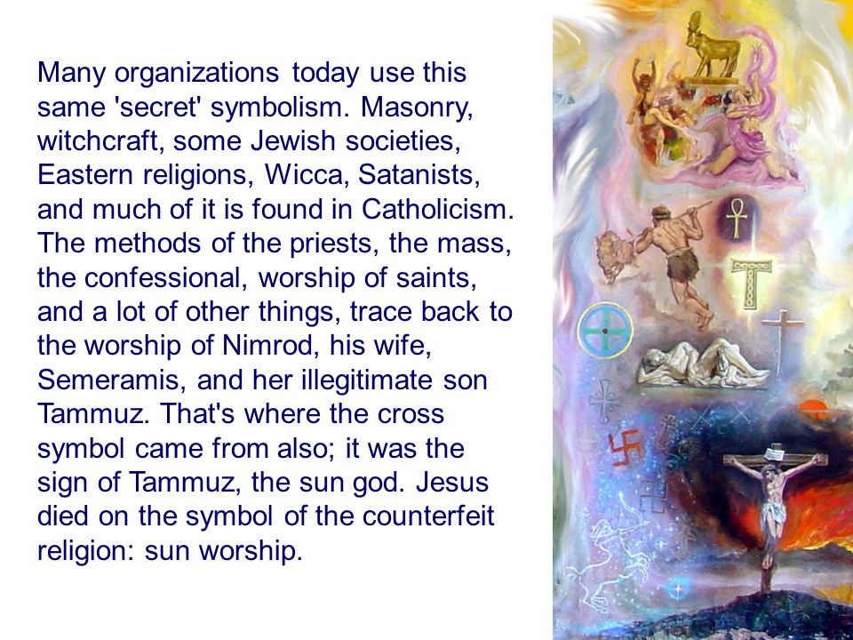 Many organizations today use this same secret symbolism