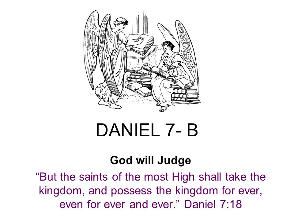 DANIEL 7- B God will Judge